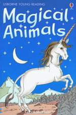 Magical Animals : Usborne Young Reading - Gill Harvey