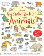 Big Sticker Book of Animals - Cecilia Johansson
