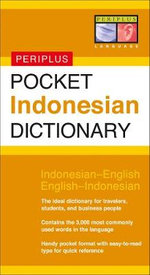 Pocket Indonesian Dictionary : Periplus Pocket Dictionaries - Zane Goebel