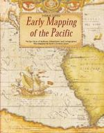 Early Mapping of the Pacific : Including Australia and New Zealand - Thomas Suarez