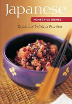 Japanese Homestyle Cooking : Learn to Cook - Susie Donald