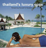 Thailand's Luxury Spas : Pampering Yourself in Paradise - Chami Jotisalikorn