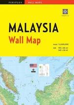 Malaysia Wall Map : Periplus Wall Maps - Periplus Editions