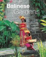 Balinese Gardens - Tony Whitten