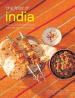 Food of India : [Indian Cookbook, Techniques, 84 Recipes] - Brinder Narula