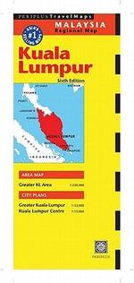 Kuala Lumpur Travel Map : Periplus Maps - Periplus Editions