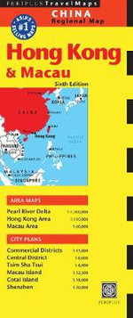 Hong Kong and Macau Travel Map - Editors of Periplus