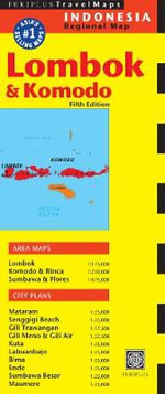 Lombok and Komodo Travel Map - Periplus Editors