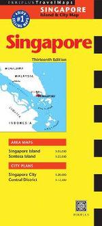Singapore Travel Map : Periplus Travel Maps: Singapore Island & City Map - Periplus Editors