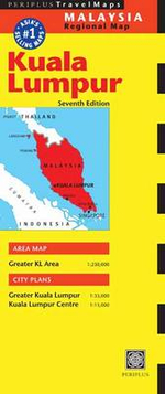 Kuala Lumpur Travel Map - Periplus Editions