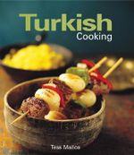 Turkish Cooking - Tess Mallos