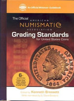 ANA Grading Standards for United States Coins : American Numismatic Association