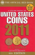 A Guide Book of United States Coins : The Official Red Book - R S Yeoman