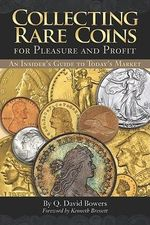 Collecting Rare Coins : For Pleasure and Profit - Whitman Publishing