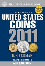 The Official Blue Book : Handbook of United States Coins - R. S. Yeoman