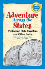 Adventure Across the States, Collecting State Quarters and Other Coins - Whitman Publishing