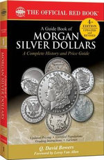 A Guide Book of Morgan Silver Dollars - Q David Bowers
