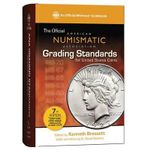 The Official American Numismatic Association Grading Standards for United States Coins - Kenneth Bressett