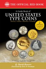 A Guide Book of United States Type Coins - Q. David Bowers