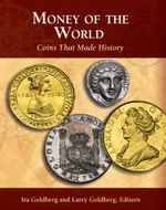 Money of the World : Coins That Made History
