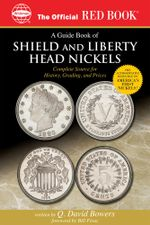 A Guide Book of Shield and Liberty Head Nickels - Q. David Bowers