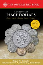 A Guide Book of Peace Dollars - Roger W. Burdette