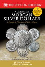 A Guide Book of Morgan Silver Dollars - Q. David Bowers