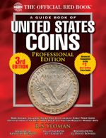 The Official Red Book : A Guide Book of United States Coins, Professional Edition - R.S. Yeoman