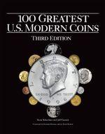 100 Greatest U.S. Modern Coins - Scott Schecter