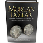 Morgan Dollar : America's Love Affair with a Legendary Coin - Michael