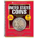 The Official Redbook: A Guide Book of United States Coins : Professional Edition