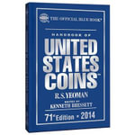 The Official Blue Book 2014 : A Guide Book of United States Coins: Limited Editi...