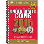 A Guide Book of Unites States Coins 2015 : The Official Red Book Spiral - R S Yeoman