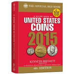A Guide Book of Unites State Coins 2015 : The Official Red Book Hardcover Sprial - R S Yeoman