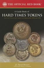 A Guide Book of Hard Times Tokens - Q David Bowers