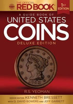 A Guide Book of United States Coins Deluxe Edition - Kenneth Bressett