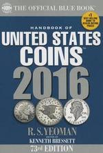 Handbook of United States Coins 2016 Paperback - Kenneth Bressett