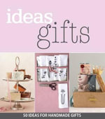 Ideas Gifts : 50 Ideas for Handmade Gifts - Magazine Ideas