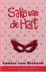 Reënboogrant Tieners 9 : Sake van die hart - Louise van Niekerk
