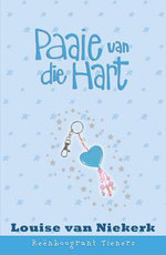 Reënboogrant Tieners 11 : Paaie van die hart - Louise van Niekerk