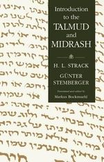 Introduction to the Talmud and Midrash : Proverbs, Sayings, and Parables for the Ages - Hermann L Strack