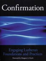 Engaging Lutheran Foundations and Practices : Waterlife: Planning Resources - Robert L. Conrad