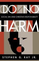 Do No Harm - Stephen G. Ray