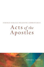 Acts of the Apostles - Ronald J. Allen