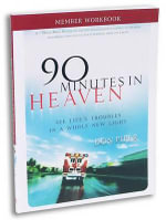Member Book 90 Minutes in Heaven : Seeing Life's Troubles in a Whole New Light - Don Piper