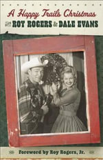 A Happy Trails Christmas - Roy Rogers