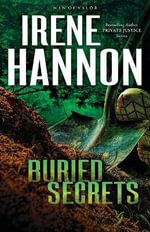 Buried Secrets : Men of Valor (Paperback) - Irene Hannon
