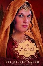 Sarai : A Novel - Jill Eileen Smith
