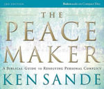 The Peacemaker :  A Biblical Guide to Resolving Personal Conflict - Ken Sande