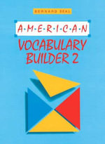 American Vocabulary Builder : bk. 2 - Bernard Seal